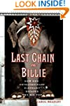 Last Chain On Billie: How One Extraor...