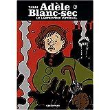 Ad�le Blanc-Sec, Tome 9 : Le labyrinthe infernalpar Jacques Tardi