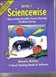 img - for Sciencewise, Book 3: Discovering Scientific Process through Problem Solving, Grades 9-12 book / textbook / text book