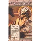 Snow White, Blood Red ~ Terri Windling