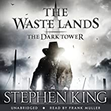 The Dark Tower III: The Waste Lands | Livre audio Auteur(s) : Stephen King Narrateur(s) : Frank Muller