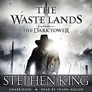 The Dark Tower III: The Waste Lands | [Stephen King]