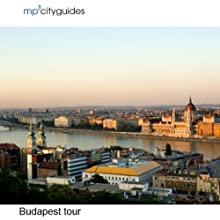 Budapest: mp3cityguides Walking Tour (       UNABRIDGED) by Simon Harry Brooke Narrated by Simon Harry Brooke