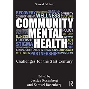 Learn more about the book, Community Mental Health: Challenges for the 21st Century