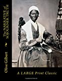 The NARRATIVE of SOJOURNER TRUTH: A LARGE Print Classic