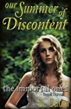 Our Summer of Discontent (The Immortal Ones Book 3)