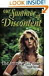 Our Summer of Discontent (The Immorta...