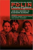 img - for Polin: Studies in Polish Jewry, Volume 18: Jewish Women in Eastern Europe (v. 18) book / textbook / text book