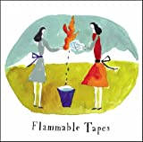 Flammable Tapes