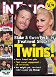 img - for May 30, 2016 In Touch Blake & Gwen Fertility Treatment Shocker Twins! $10 Million Pay Cut for Kelly Ripa! Ben & Jen Renewing Their Vows! Selena Steals Orlando From Katy! Scott & Kylie Romance! book / textbook / text book
