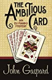 The Ambitous Card