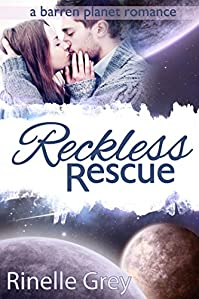 Reckless Rescue by Rinelle Grey ebook deal