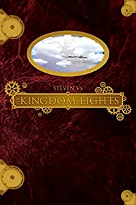 (FREE on 12/12) The Kingdom Lights by Steven VS - http://eBooksHabit.com