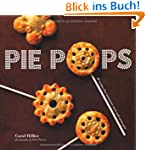 Pie Pops: Miniature Sweet and Savory...