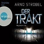 Der Trakt | Arno Strobel