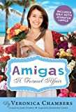 Amigas: A Formal Affair