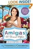 Amigas: A Formal Affair