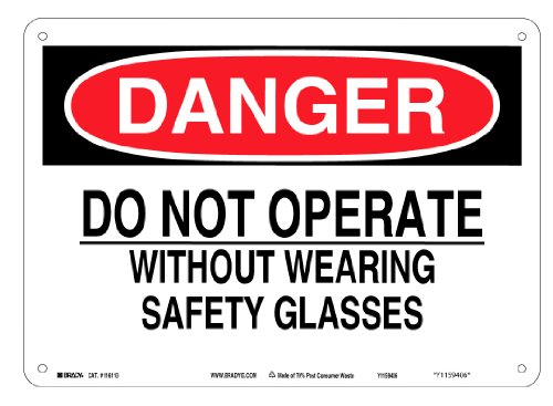 "Brady 116113 14"" Width x 10"" Height B-563 Plastic, Red And Black On White Color Sustainable Safety Sign, Legend ""Danger Do Not Operate Without Wearing Safety Glasses"""