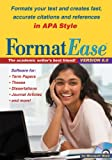 FormatEase, Version 6.0 : Paper and Reference Formatting Software for APA Style [Download]