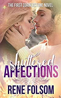Shuttered Affections: A Romantic Suspense Novel by Rene Folsom ebook deal