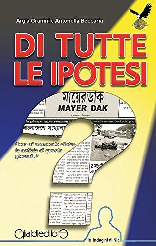 di-tutte-le-ipotesi-le-indagini-di-nic-italian-edition