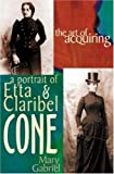 The Art of Acquiring: A Portrait of Etta and Claribel Cone