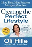 img - for Creating the Perfect Lifestyle by Oli Hille (2012-10-24) book / textbook / text book