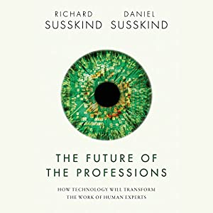 The Future of the Professions Audiobook