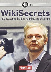 Frontline: Wikisecrets: Julian Assange & Wikileaks