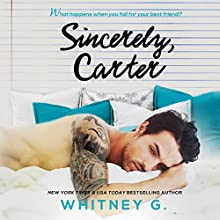 Sincerely, Carter (       UNABRIDGED) by Whitney G Narrated by Joseph Discher, Jennifer O'Donnell