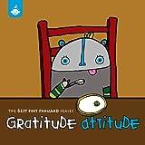 Best Foot Forward Series: Gratitude Attitude Recess Music Performers