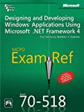 img - for MCPD EXAM REF EXAM 70518 : DESIGNING AND DEVELOPING WINDOWS APPLICATIONS USING MICROSOFT .NET FRAMEWORK book / textbook / text book