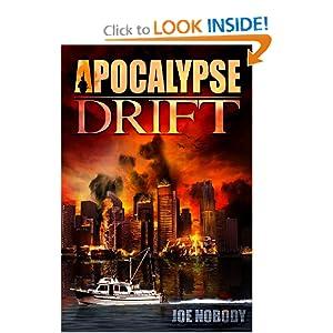 Apocalypse Drift: Joe Nobody, E. T. Ivester, D. Allen, Rene Folsom