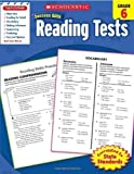 img - for Scholastic Success With Reading Tests, Grade 6 (Scholastic Success with Workbooks: Tests Reading) by Scholastic [2010] book / textbook / text book