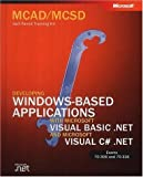 img - for McAd/MCSD Self-Paced Training Kit: Developing Windows-Based Applications with Microsoft Visual Basic .Net and Microsoft Visual C# .Net by Matthew A. Stoecker (2002-07-26) book / textbook / text book