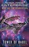 Star Trek: Enterprise: Rise of the Federation: Tower of Babel (Star Trek: Enterprise series Book 16)