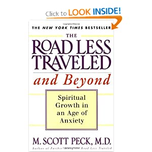 The Road Less Traveled and Beyond - M. Scott Peck