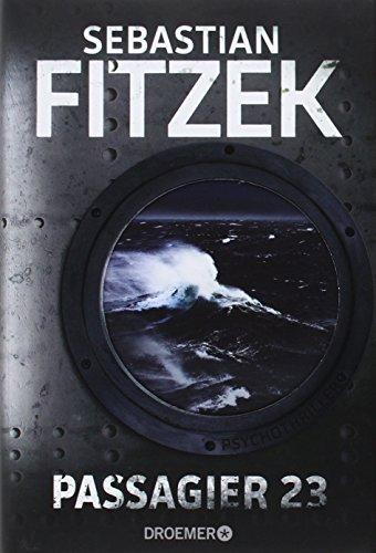 Buchseite und Rezensionen zu 'Passagier 23: Psychothriller' von Sebastian Fitzek