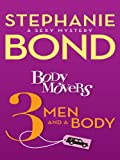 Body Movers: 3 Men and a Body (A Body Movers Novel)