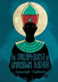 H.P. Lovecrafts The Dream-Quest of Unknown Kadath