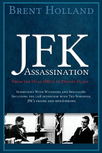 The JFK Assassination from the Oval Office to Dealey Plaza PDF
