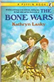 The Bone Wars (Puffin story books) (0140341684) by Lasky, Kathryn
