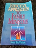 img - for Effective approaches to family ministry book / textbook / text book