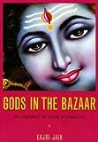 Gods in the Bazaar: The Economies of Indian Calendar Art (Objects/Histories)