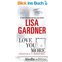 Love You More: A Detective D. D. Warren Novel: A Dectective D. D. Warren Novel