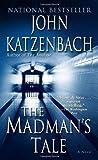 The Madman's Tale: A Novel