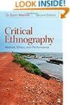 Critical Ethnography: Method, Ethics,...