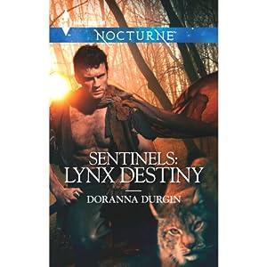 Sentinels: Lynx Destiny Audiobook