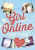 Girl Online by Zoe Sugg (aka Zoella)