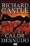 Calor desnudo (Serie Castle 2)